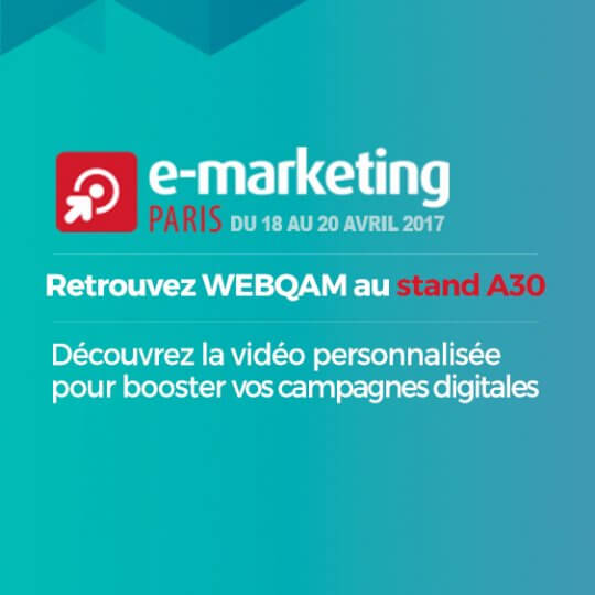 WEBQAM lance videoperso.pro en avant 1ère au salon du e-marketing